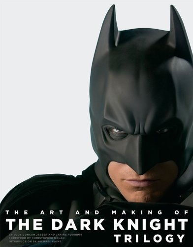 Jody Duncan Jesser The Art And Making Of The Dark Knight Trilogy