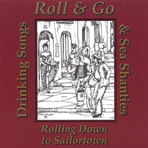 Roll & Go Rolling Down To Sailortown