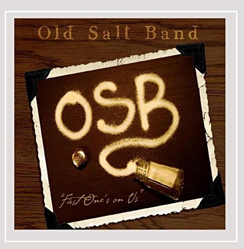 Old Salt Band First One's On Us