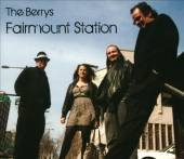 Berrys Fairmount Station