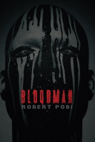 Robert Pobi Bloodman
