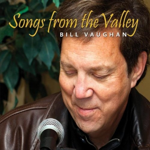 Vaughan Bill Songs From The Valley