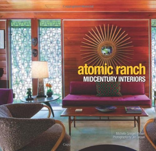 Michelle Gringeri Brown Atomic Ranch Midcentury Interiors