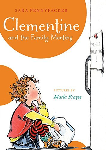Sara Pennypacker Clementine And The Family Meeting