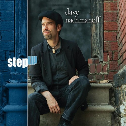 Dave Nachmanoff Step Up