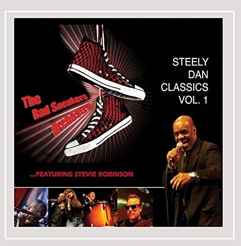 Bad Sneakers Orchestra Vol. 1 Steely Dan Classics Feat. Steve Robinson