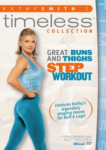 Kathy Smith Timeless Great Buns & Thighs Nr
