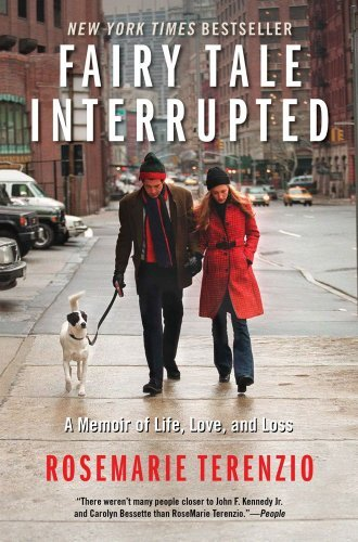 Rosemarie Terenzio Fairy Tale Interrupted A Memoir Of Life Love And Loss