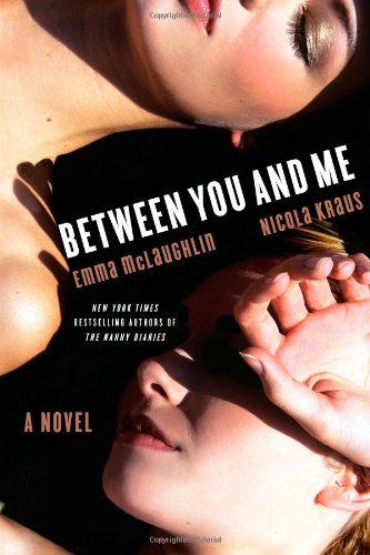 Emma Mclaughlin Between You And Me