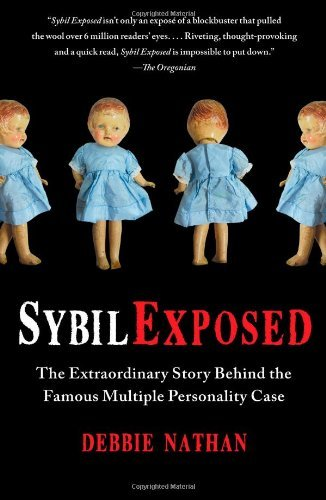 Nathan Debbie Sybil Exposed The Extraordinary Story Behind The Famous Multipl