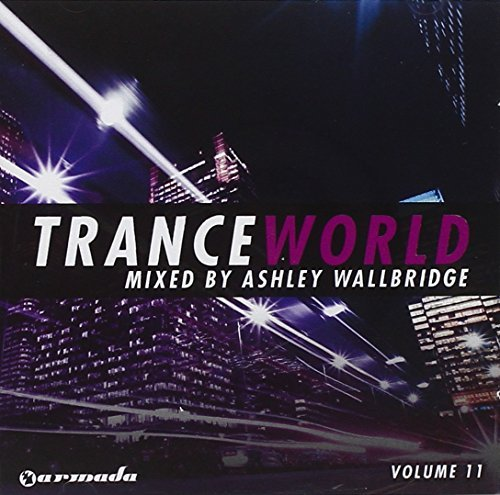 Ashley Wallbridge Trance World 11 Import Gbr