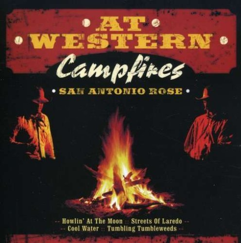 At Western Campfires San Antonio Rose Import Gbr