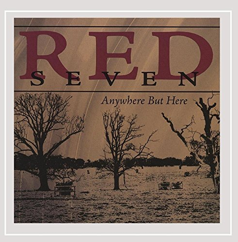 Red Seven Anywhere But Here