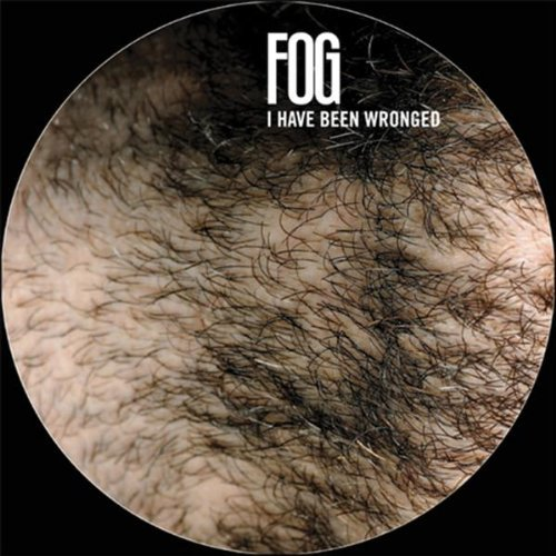 Fog I Have Been Wronged 7 Inch Single Limited 1000 Picture Disc