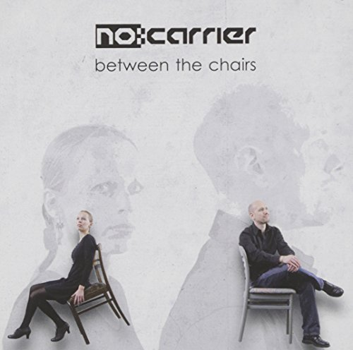No Carrier Between The Chairs