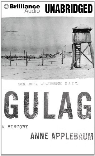 Anne Applebaum Gulag A History Library Mp3 CD