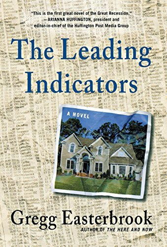 Gregg Easterbrook The Leading Indicators