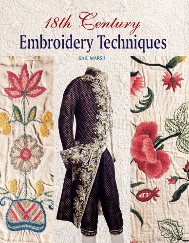 Gail Marsh 18th Century Embroidery Techniques