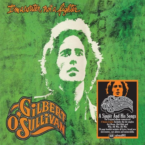 Gilbert O'sullivan Im A Writer Not A Fighter Import Gbr 3 Bonus Tracks