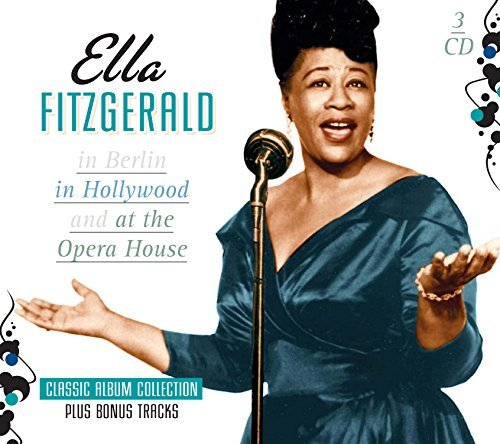 Ella Fitzgerald In Berlin In Hollywood At The Import Eu 3 CD