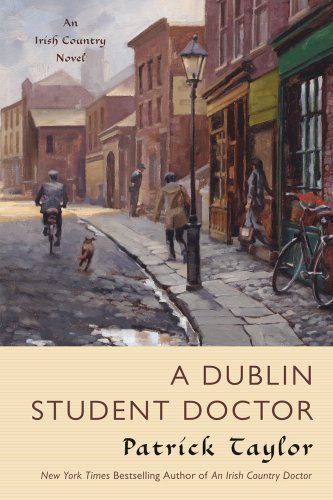 Patrick Taylor A Dublin Student Doctor