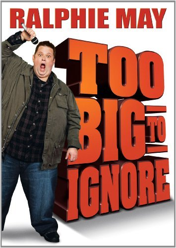 Ralphie May Too Big To Ignore Ws Nr