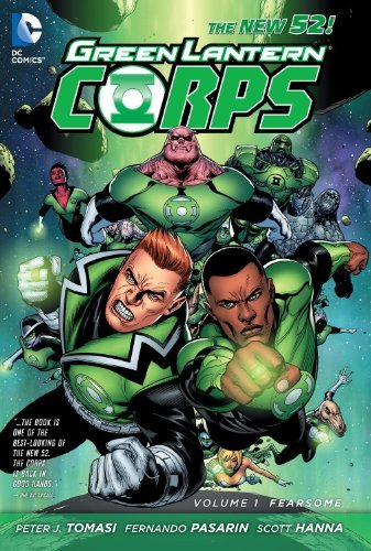 Peter J. Tomasi Green Lantern Corps Vol. 1 Fearsome (the New 52)