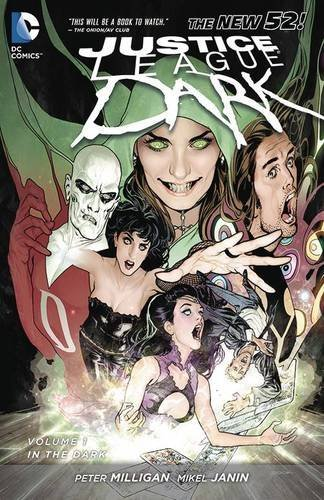 Peter Milligan Justice League Dark Vol. 1 In The Dark (the New 52)
