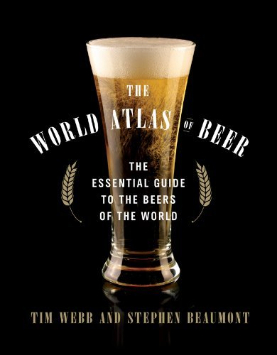 Tim Webb The World Atlas Of Beer