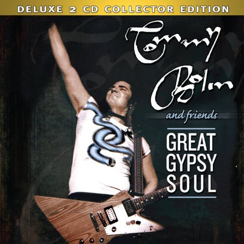 Tommy & Friends Bolin Great Gypsy Soul 2 CD Deluxe Ed.