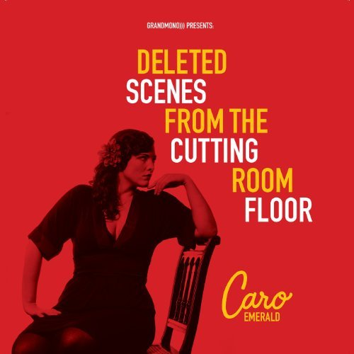 Caro Emerald Deleted Scenes From The Cuttin Import Gbr