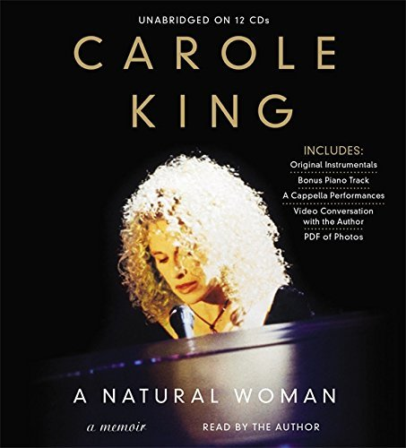 Carole King A Natural Woman A Memoir