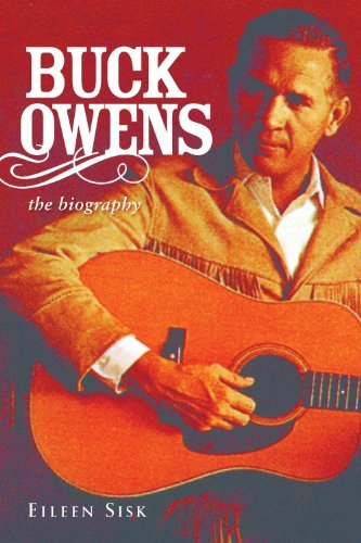 Eileen Sisk Buck Owens The Biography