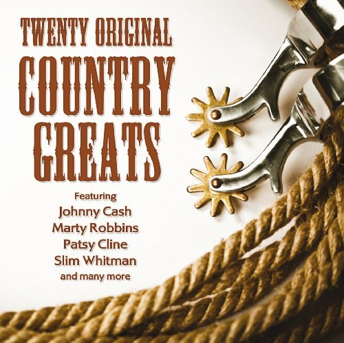 Twenty Original Country Greats Twenty Original Country Greats Import Gbr Remastered