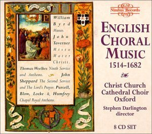 English Choral Music English Choral Music 1514 1682 Christ Church Cathedral Choir