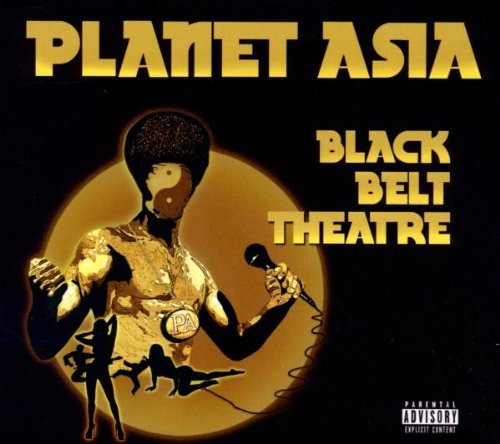 Planet Asia Black Belt Theatre Explicit Version