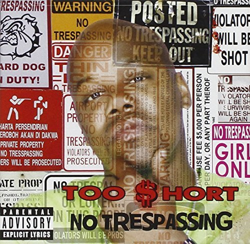 Too Short No Trespassing Explicit Version