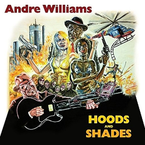 Andre Williams Hoods & Shades