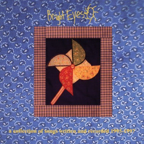 Bright Eyes Collection Of Songs Written &