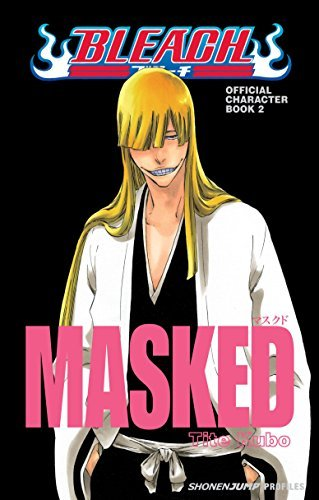 Tite Kubo Bleach Masked Official Character Book 2