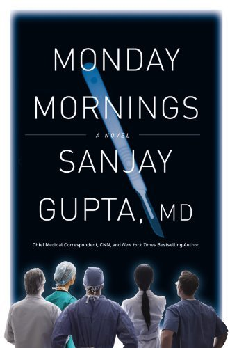 Gupta Sanjay M.D . Monday Mornings