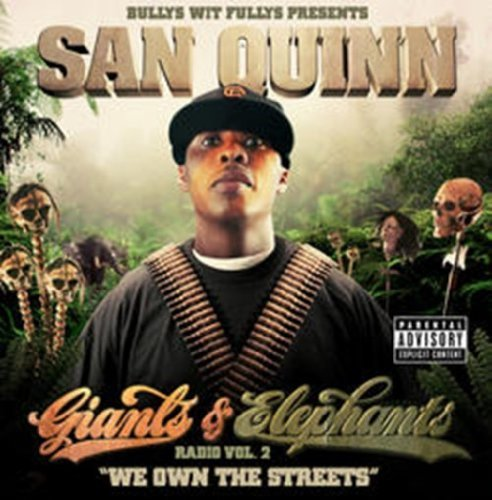 San Quinn Vol. 2 Giants & Elephants Radi Explicit Version