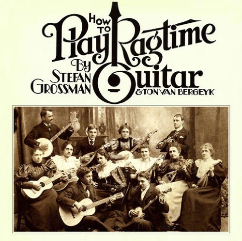 Stefan Grossman How To Play Ragtime Guitar