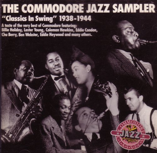 Commodore Jazz Sampler Classics In Swing (1938 1944)