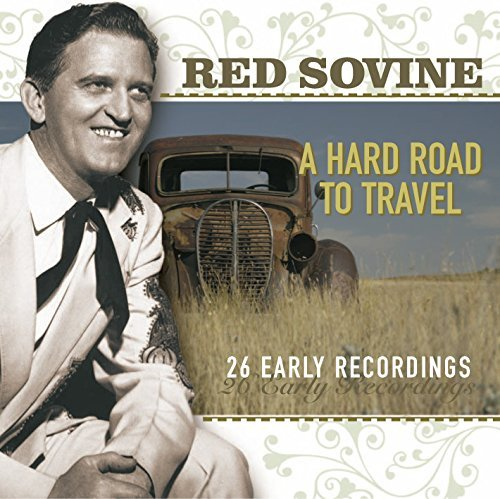 Red Sovine A Hard Road To Travel Import Eu