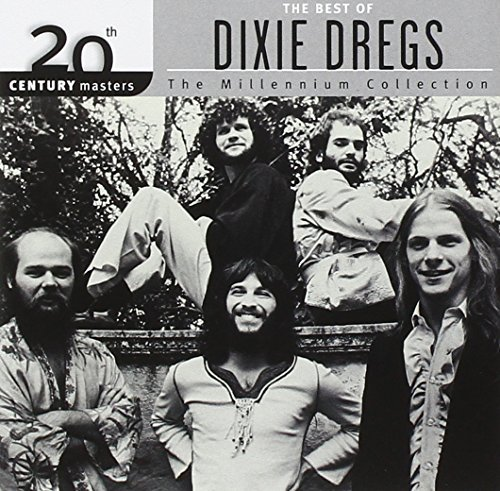 Dixie Dregs Millennium Collection 20th Cen Millennium Collection