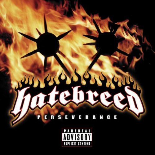 Hatebreed Perseverance Explicit Version