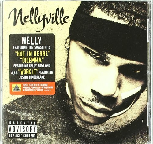 Nelly Nellyville Explicit Version