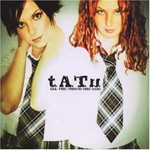 T.A.T.U. All The Things She Said Import Deu