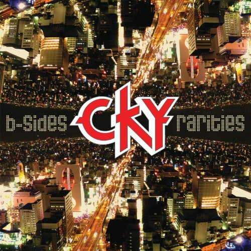 Cky B Sides & Rarities Explicit Version